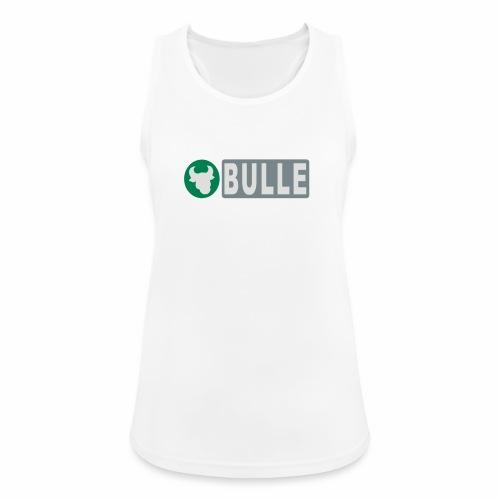 Shirt Bulle - Frauen Tank Top atmungsaktiv