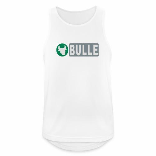 Shirt Bulle - Männer Tank Top atmungsaktiv