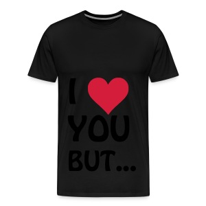 I love you but ... I heart, Herz Tops - Männer Premium T-Shirt