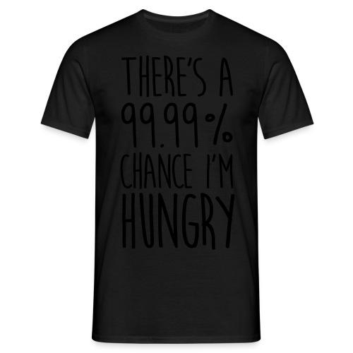 There's a 99,99% Chance - Männer T-Shirt