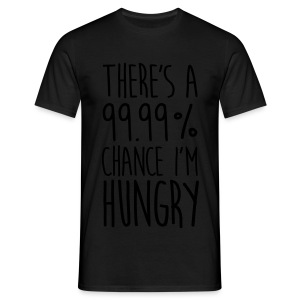 There's a 99,99% Chance - Männer T-Shirt