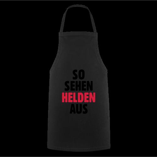 So sehen Helden aus Shirt - Kochschürze
