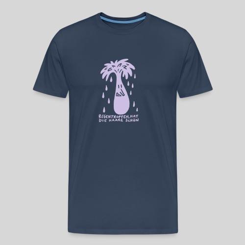 Regentropfen, hat die haare schön - Männer Premium T-Shirt