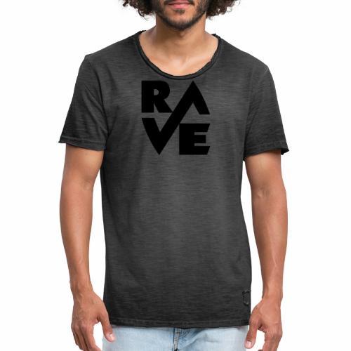 RAVE - Männer Vintage T-Shirt