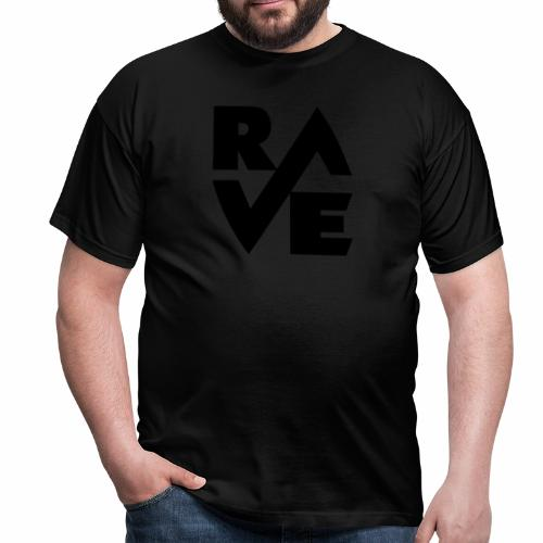 RAVE - Männer T-Shirt