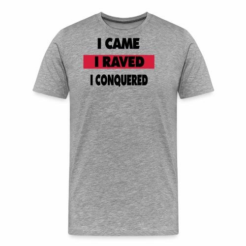 Raver - Männer Premium T-Shirt