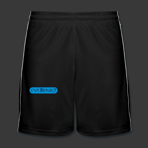 CUI BONO? - Men's Football shorts