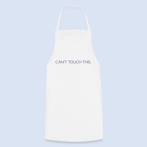 FRANKFURT DESIGN - Cant Touch This - Kochschürze