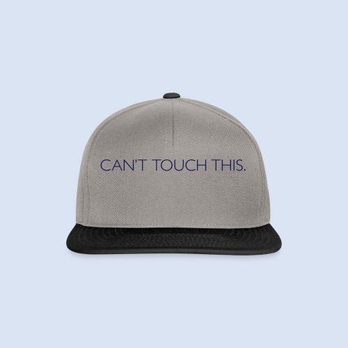 FRANKFURT DESIGN - Cant Touch This - Snapback Cap