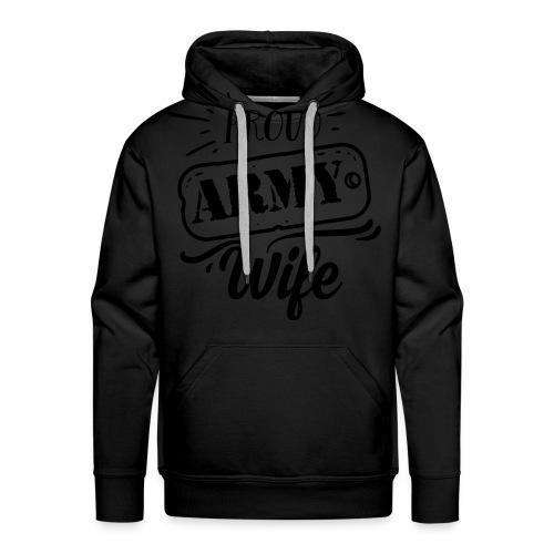 Proud Army Wife - Mannen Premium hoodie
