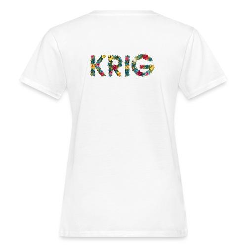 Blomstrende krig - Økologisk T-skjorte for kvinner