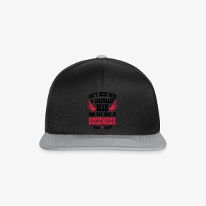 Don't mess with a MAN born in December Shirt Wings - Snapback Cap