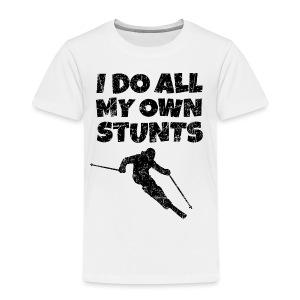 I do my own Stunts T-Shirt - Kinder Premium T-Shirt