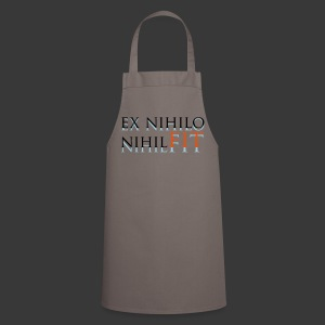 EX NIHILO NIHIL FIT - Cooking Apron