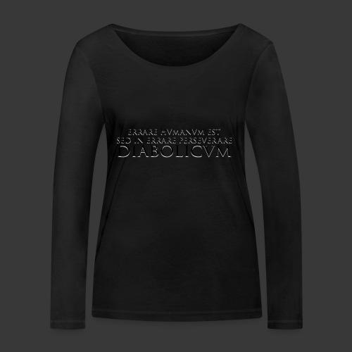 ERRARE HUMANUM EST - Women's Organic Longsleeve Shirt by Stanley & Stella