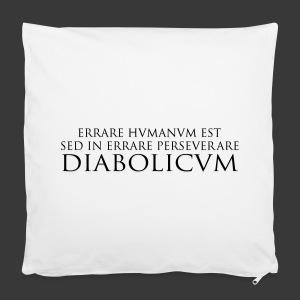ERRARE HUMANUM EST - Pillowcase 40 x 40 cm