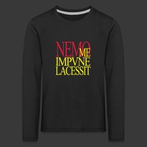 NEMO ME IMPUNE LACESSIT - Kids' Premium Longsleeve Shirt