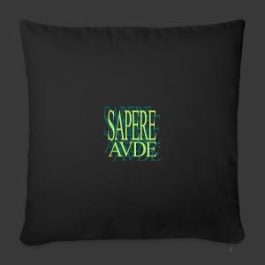 SAPERE AUDE - Sofa pillow cover 44 x 44 cm