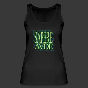 SAPERE AUDE - Women's Organic Tank Top by Stanley & Stella