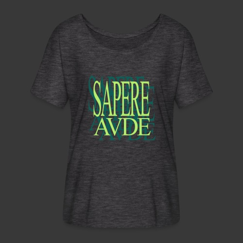 SAPERE AUDE - Women's Batwing-Sleeve T-Shirt by Bella + Canvas
