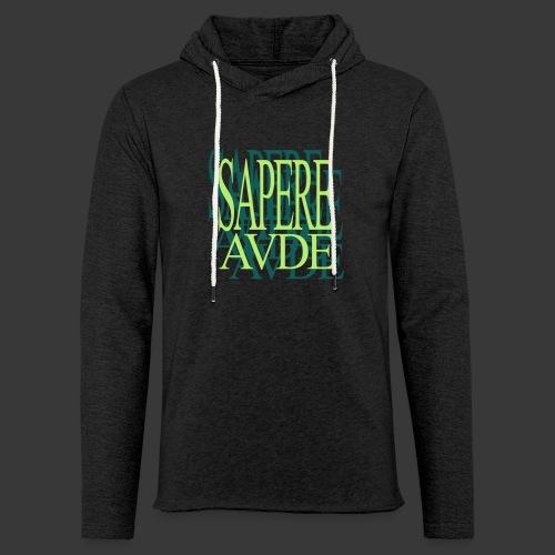 SAPERE AUDE - Light Unisex Sweatshirt Hoodie