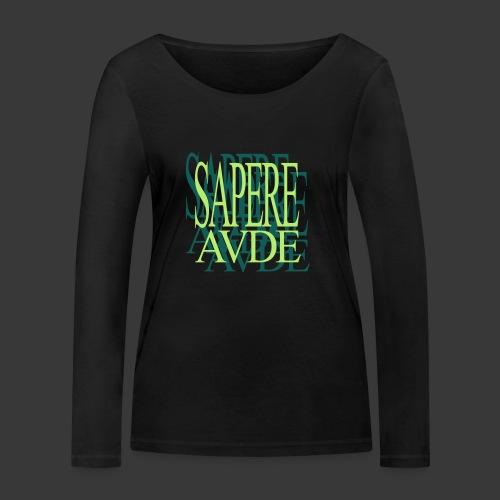 SAPERE AUDE - Women's Organic Longsleeve Shirt by Stanley & Stella