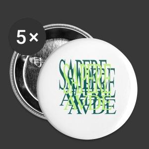SAPERE AUDE - Buttons medium 32 mm