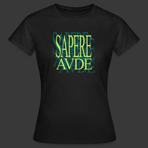 SAPERE AUDE - Women's T-Shirt