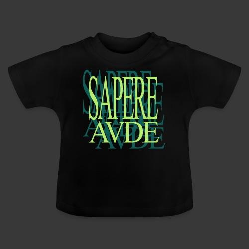 SAPERE AUDE - Baby T-Shirt