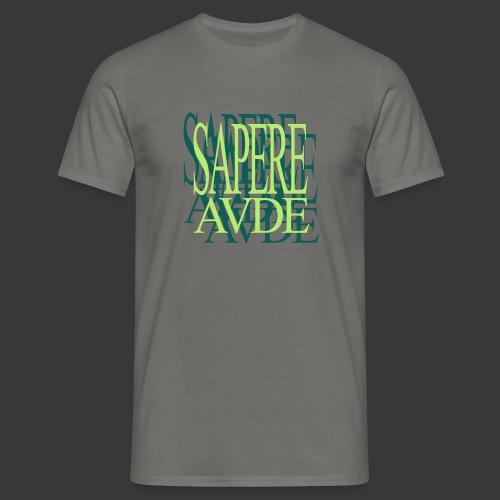 SAPERE AUDE - Men's T-Shirt