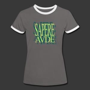 SAPERE AUDE - Women's Ringer T-Shirt