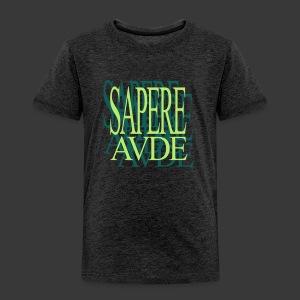 SAPERE AUDE - Kids' Premium T-Shirt