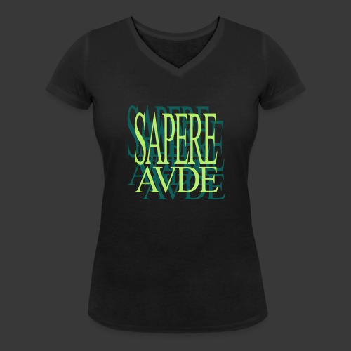 SAPERE AUDE - Women's Organic V-Neck T-Shirt by Stanley & Stella