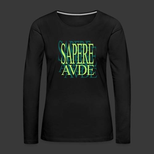 SAPERE AUDE - Women's Premium Longsleeve Shirt