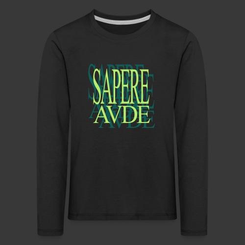SAPERE AUDE - Kids' Premium Longsleeve Shirt