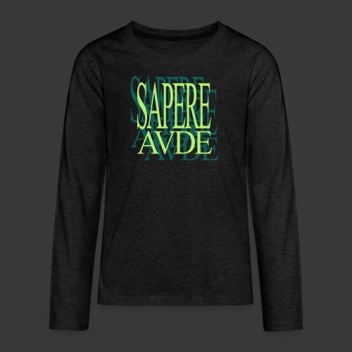 SAPERE AUDE - Teenagers' Premium Longsleeve Shirt