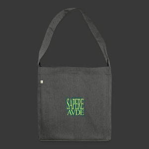SAPERE AUDE - Shoulder Bag made from recycled material