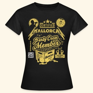 Mallorca Party Crew Member - Frauen T-Shirt