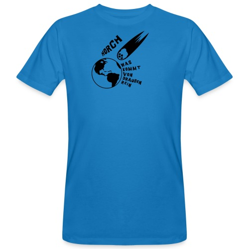 2012 - Horch was kommt von draußen rein - Männer Bio-T-Shirt
