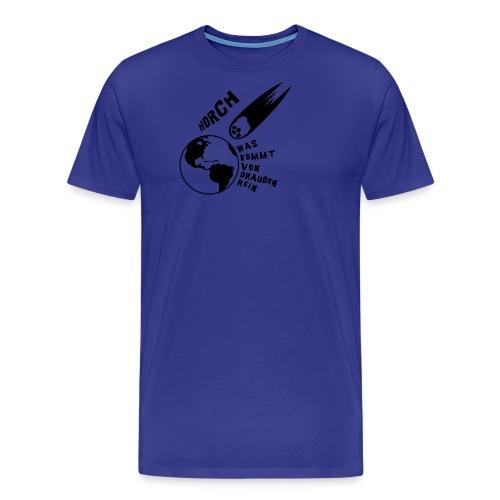 2012 - Horch was kommt von draußen rein - Männer Premium T-Shirt