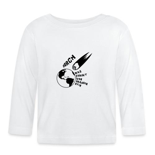 2012 - Horch was kommt von draußen rein - Baby Langarmshirt