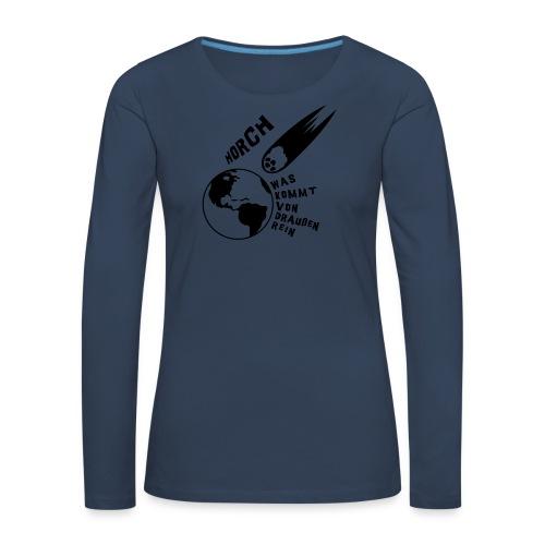 2012 - Horch was kommt von draußen rein - Frauen Premium Langarmshirt