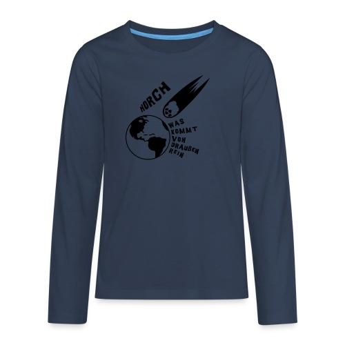 2012 - Horch was kommt von draußen rein - Teenager Premium Langarmshirt