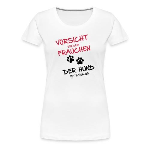 Vorsicht vor dem Frauchen - T-Shirt (w) - Frauen Premium T-Shirt