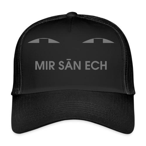 Me san ech - Trucker Cap
