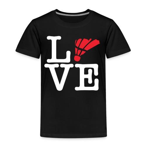 I love badminton - T-shirt Premium Enfant