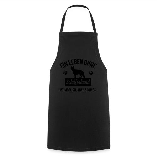 Leben ohne Schäferhund - Damenshirt - Kochschürze