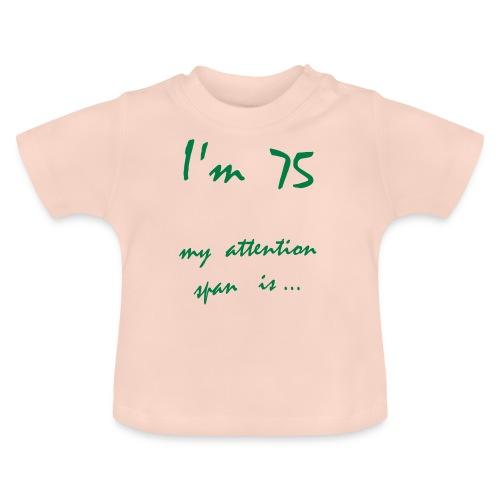 I'm 75 - Vauvan t-paita