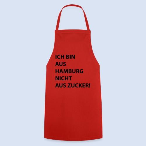Ich bin aus Hamburg, nicht aus Zucker #Stadtgeschenke - Kochschürze