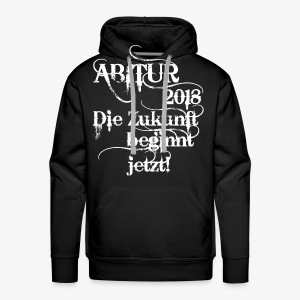 ABI 2018 ABITUR Die Zukunft beginnt jetzt T-Shirt Männer schwarz - Männer Premium Hoodie